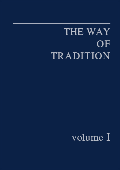 The Way of Tradition 1